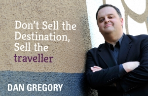 Don't Sell the Destination, Sell the Traveller