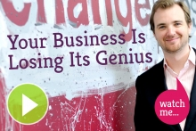 Your Business Is Losing Its Genius