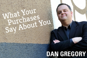 What Your Purchases Say About You